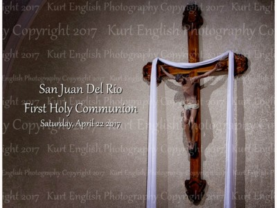 2017 San Juan Del Rio Catholic Church First Holy Communion