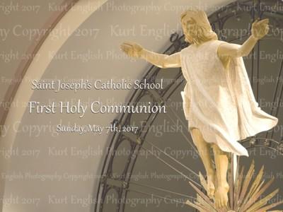 2017 St. Joseph's Catholic School First Holy Communion  May 7th, 2017