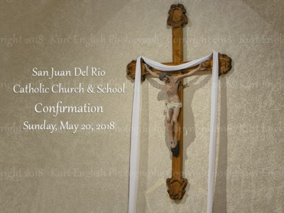 2018 San Juan Del Rio Confirmation May 20th