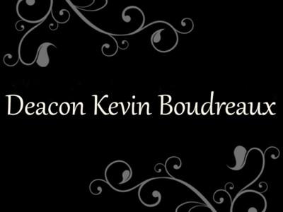 Deacon Kevin Boudreaux  – A Defining Portrait