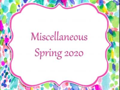Miscellaneous Spring 2020