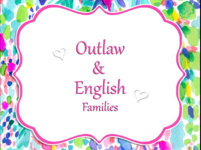 The Outlaw and English Families 2020
